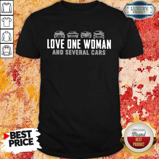 Love One Woman And 1 Several Cars Shirt - Design by Soyatees.com
