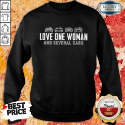 Love One Woman And 1 Several Cars Sweatshirt - Design by Soyatees.com