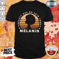 Melanin Beauty Has No 3 Skin Tone Vintage Shirt - Design by Soyatees.com