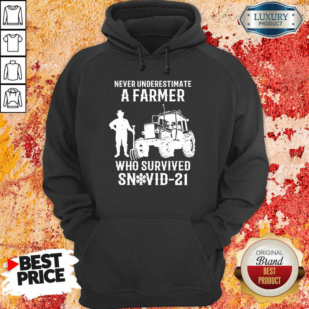Never Underestimate A Farmer Who Survived Snovid 21 Hoodie - Design by Soyatees.com