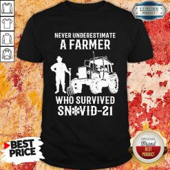 Never Underestimate A Farmer Who Survived Snovid 21 Shirt - Design by Soyatees.com