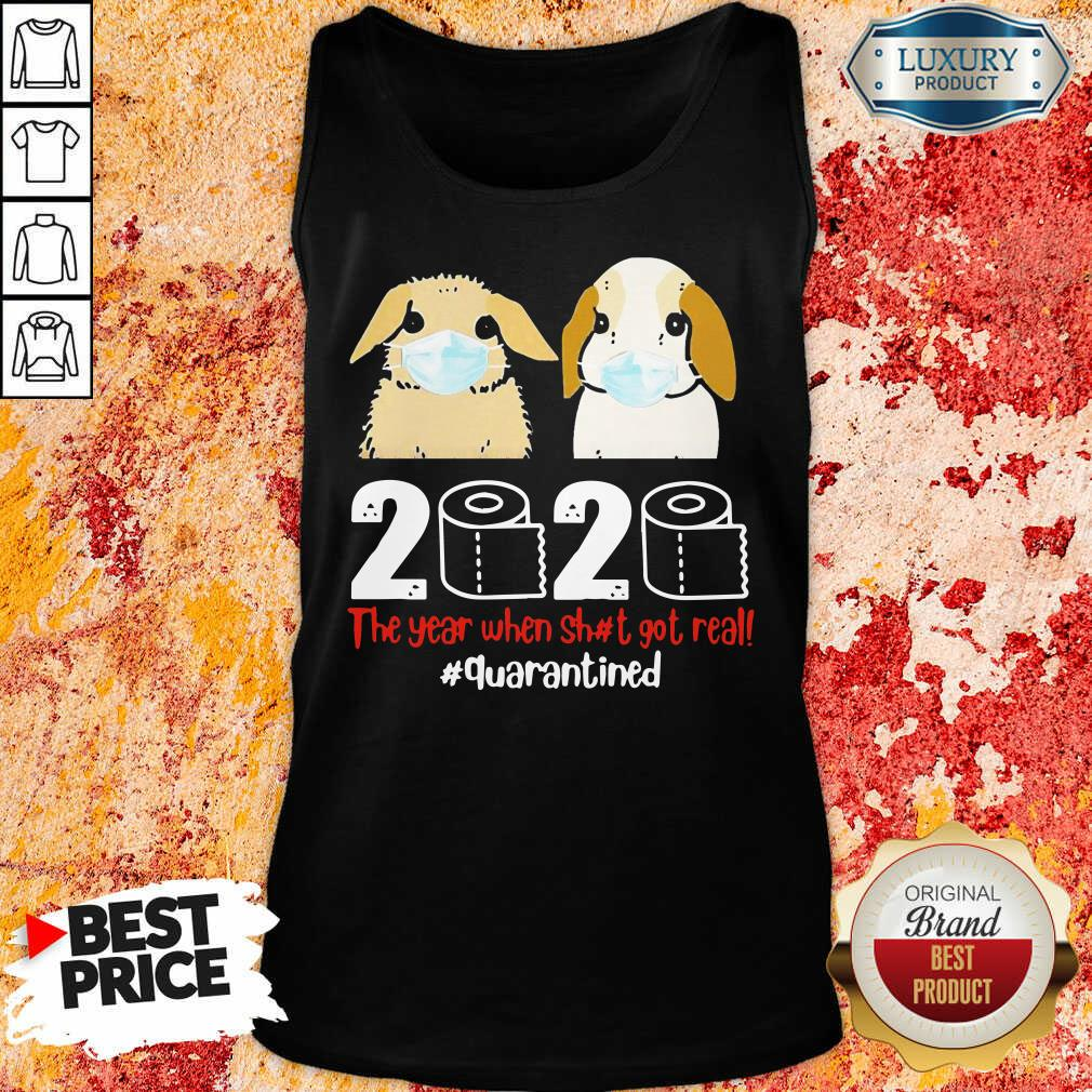 Nice Bunny 2020 The Year When Shit Got Real Tank Top