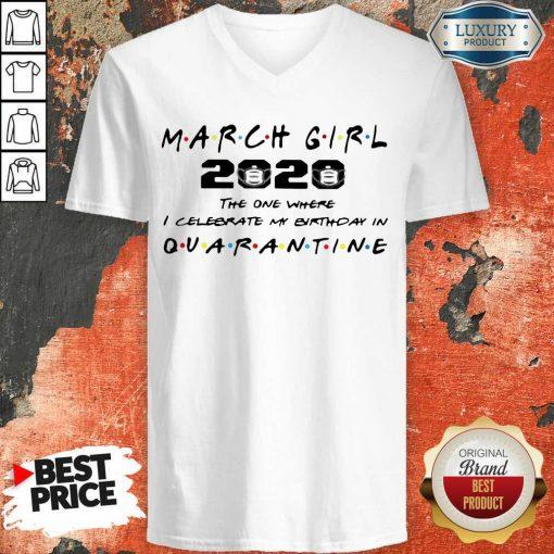 Nice March Girl 2020 I Celebrate My Birthday COVID-19 V-neck