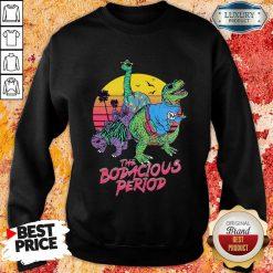 Nice The Bodacious Period Slim Fit Sweatshirt