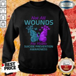 Not All Wounds Are Visible Suicide 7 Awareness Sweatshirt - Design by Soyatees.com