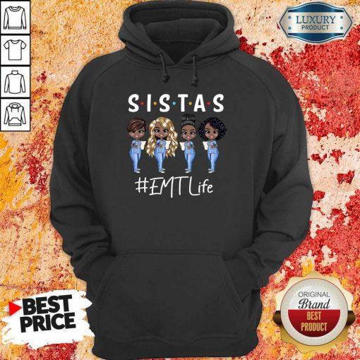 Awesome Four Sistas EMT Life Hoodie