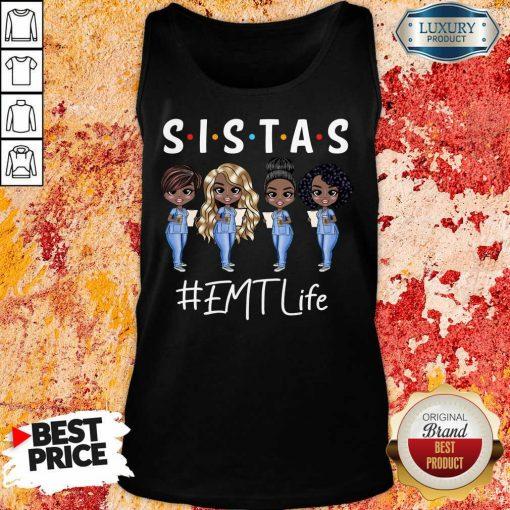 Awesome Four Sistas EMT Life Tank Top
