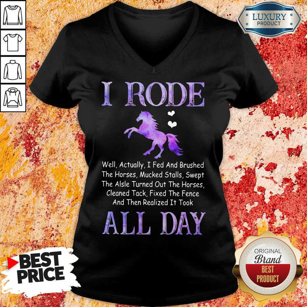 Excellent Horse I Rode All Day V-Neck