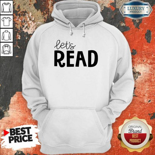 Excellent Librarian Lets Read Hoodie