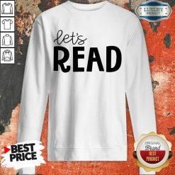 Excellent Librarian Lets Read Sweatshirt