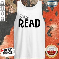 Excellent Librarian Lets Read Tank Top
