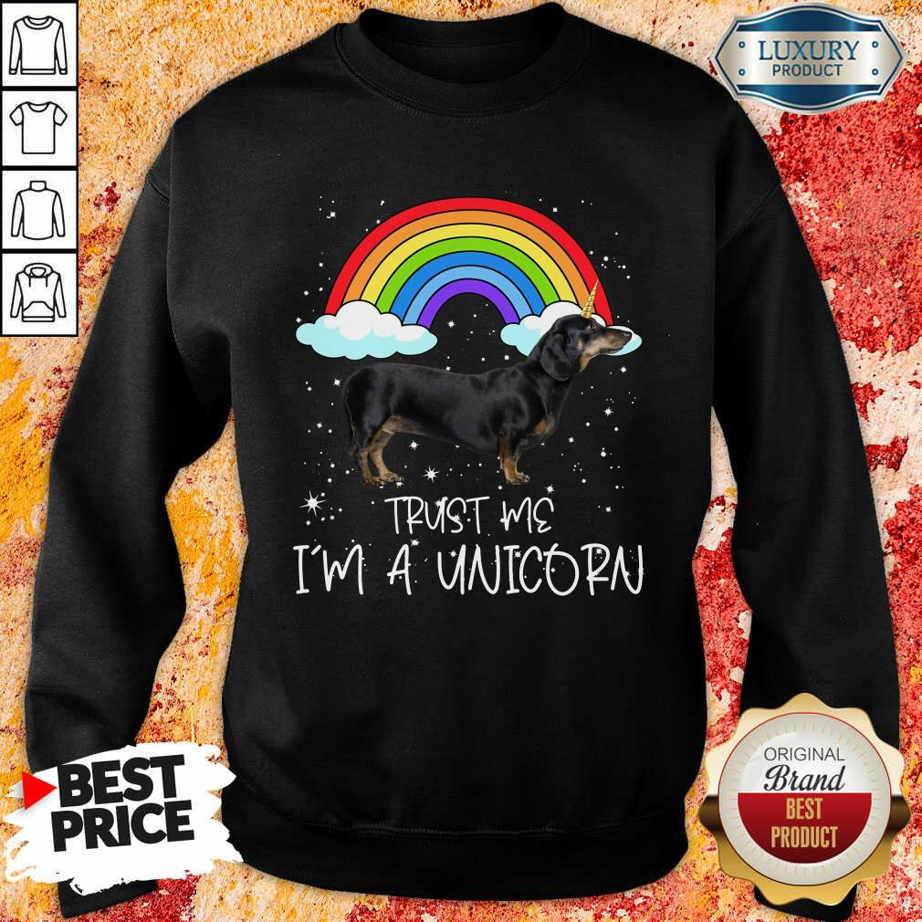 Fantastic Dachshund Trust Me Im A Unicorn Sweatshirt