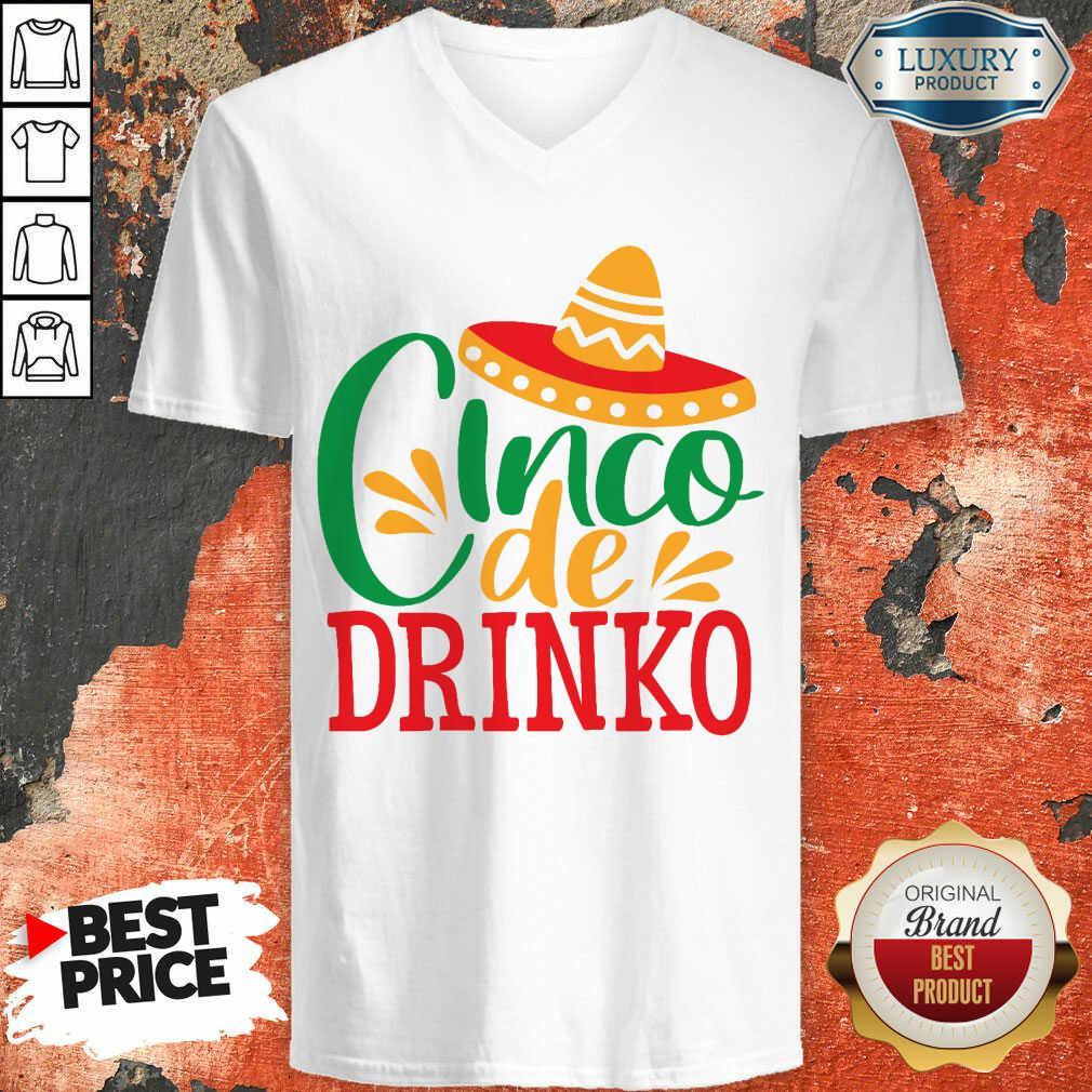 Good Cinco De Drinko V-neck