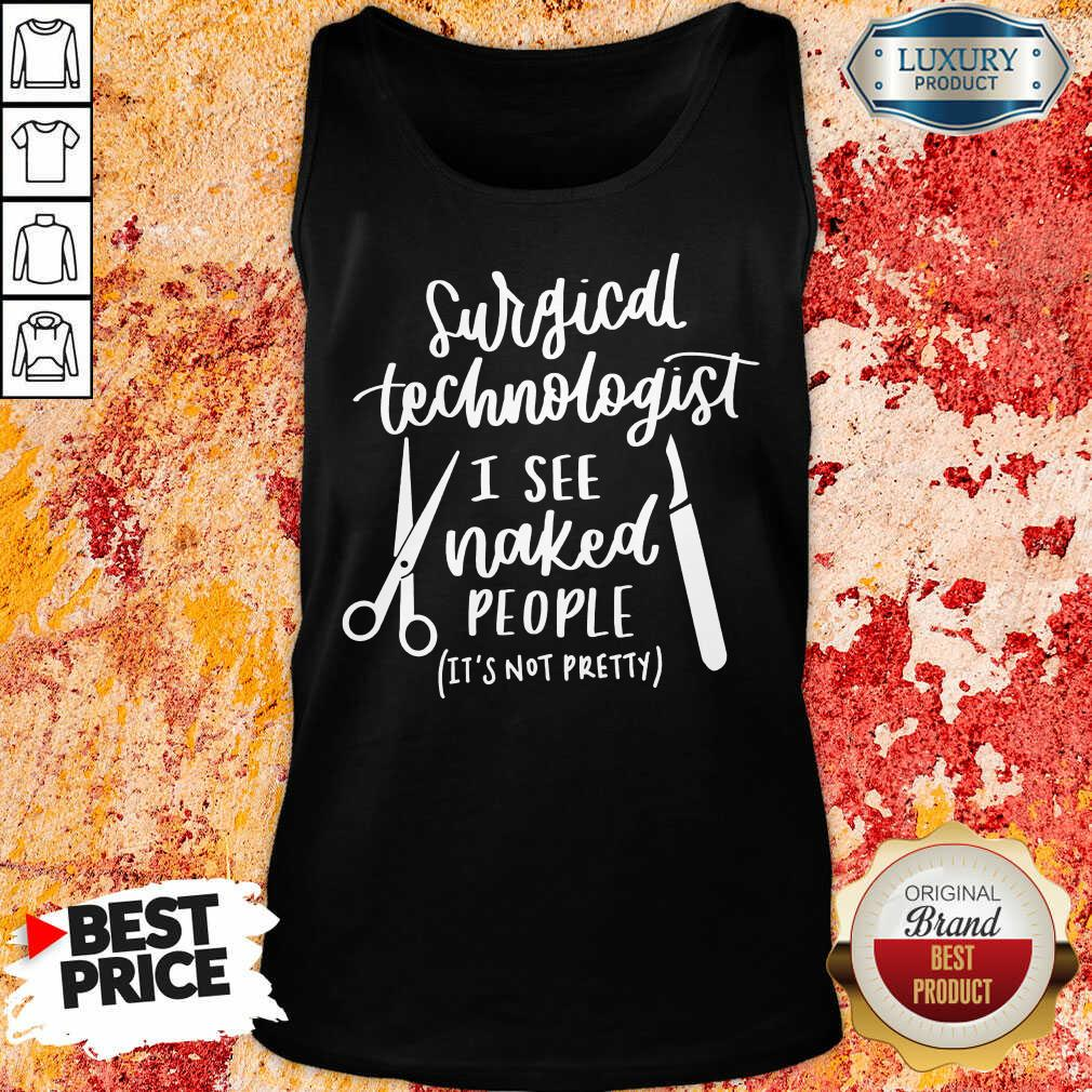 Happy Cutlery Surgical Technologist I See Naked People Tank Top