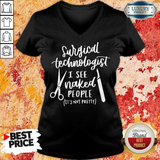 Happy Cutlery Surgical Technologist I See Naked People V-neck