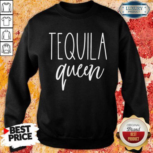 Original Tequila Queen Sweatshirt
