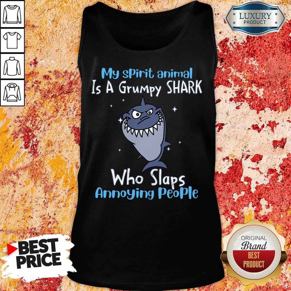Top My Spirit Animal Is A Grumpy Shark Tank Top
