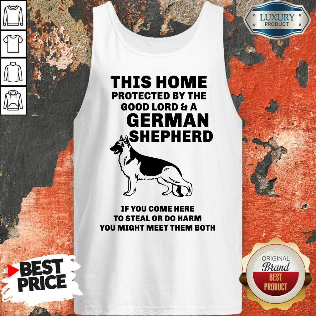 Top Poster This Home Protected By The Good Lord And A German Shepherd Tank Top