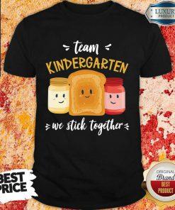 Top We Stick Together Sandwich Team Kindergarten Shirt
