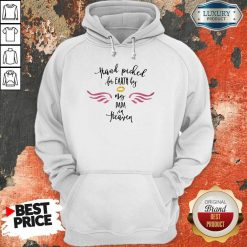 Hot Hand Picked For Earth By My Papa In Heaven Hoodie