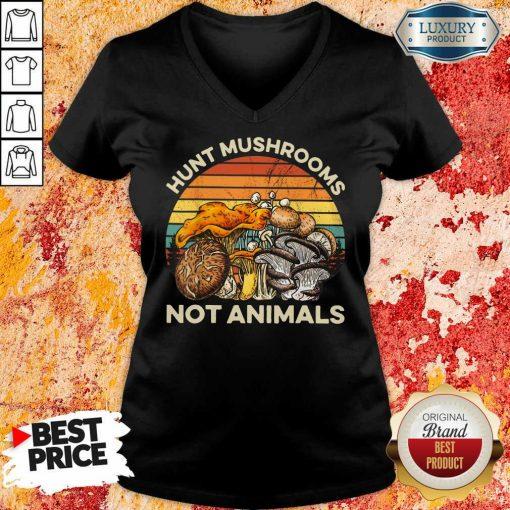 Hot Hunt Mushrooms Not Animals V-neck