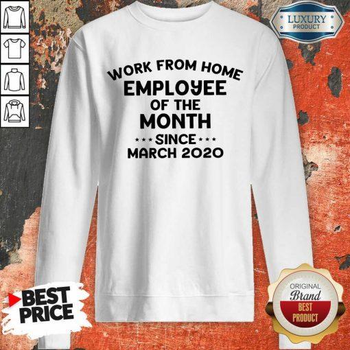 Top 2020 Employee Of The Month Sweatshirt