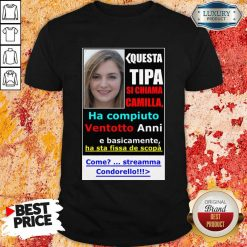 Top Questa Tipa Si Chiama Camilla Shirt
