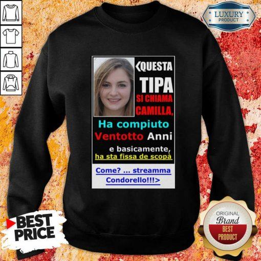 Top Questa Tipa Si Chiama Camilla Sweatshirt