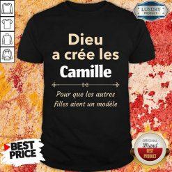 Vip Dieu A Cree Les Camille Shirt