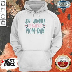 Vip Just Another Manic Mom Day Hoodie