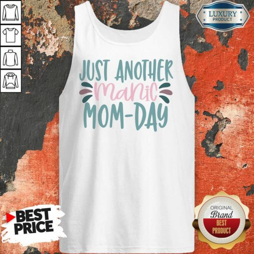 Vip Just Another Manic Mom Day Tank Top