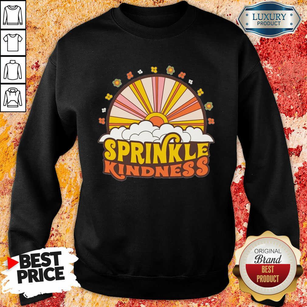 Vip Sprinkle Kindness  Sweatshirt