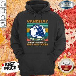 Vip Vandelay Importer Exporter Fine Latex Goods Hoodie