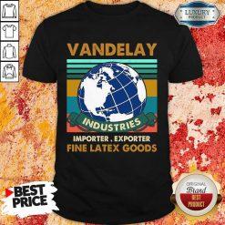 Vip Vandelay Importer Exporter Fine Latex Goods Shirt